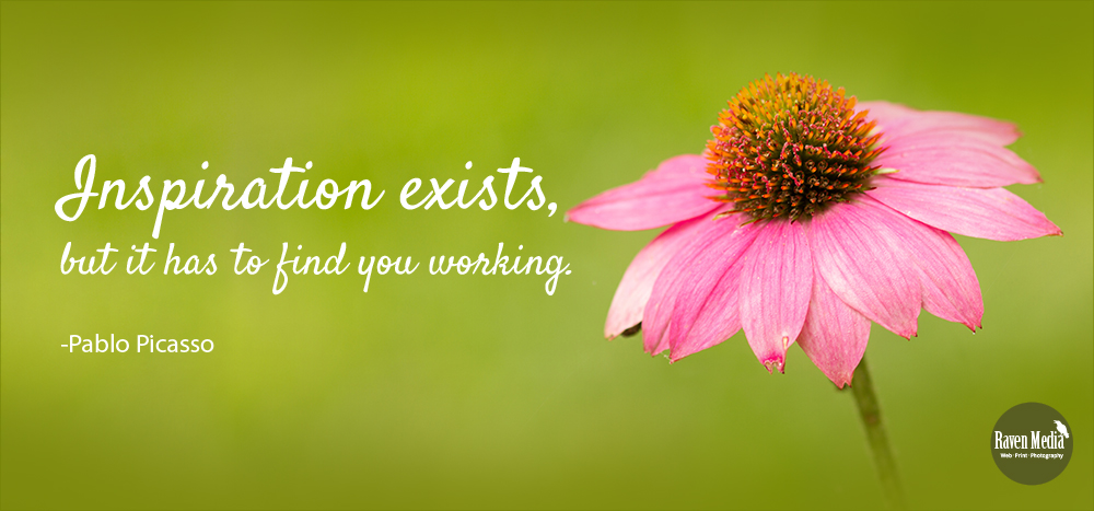 Inspiration finds you working