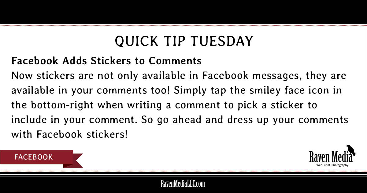 Quick Tip Tuesday:  Facebook Adds Stickers to Comments