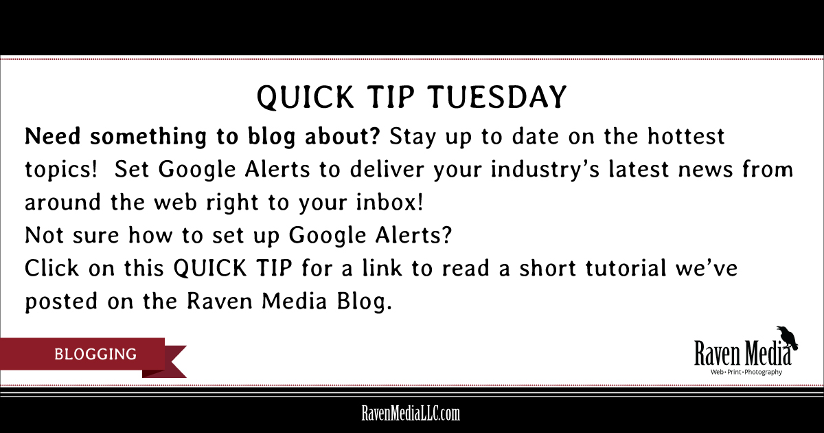 Quick Tip Tuesday: Blogging